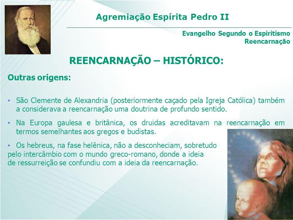 REENCARNAÇÃO – HISTÓRICO: