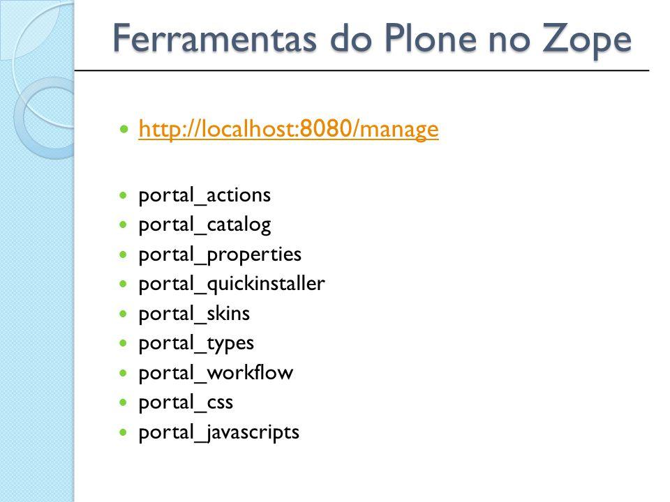 Ferramentas do Plone no Zope