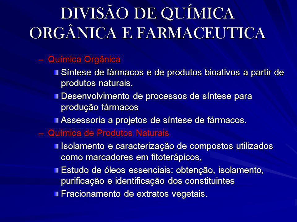 DIVISÃO DE QUÍMICA ORGÂNICA E FARMACEUTICA