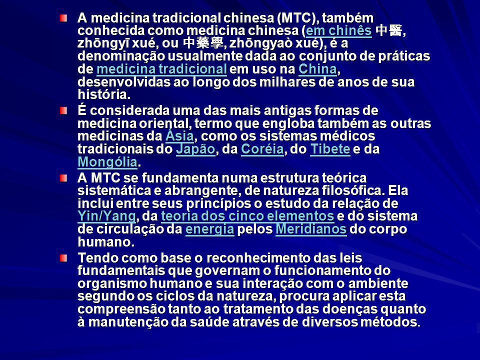 A medicina tradicional chinesa (MTC), também conhecida como medicina chinesa (em chinês 中醫, zhōngyī xué, ou 中藥學, zhōngyaò xué), é a denominação usualmente dada ao conjunto de práticas de medicina tradicional em uso na China, desenvolvidas ao longo dos milhares de anos de sua história.