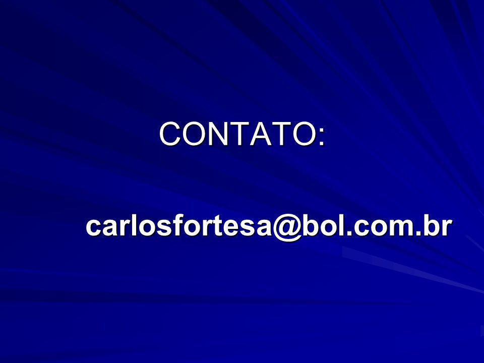 CONTATO: carlosfortesa@bol.com.br