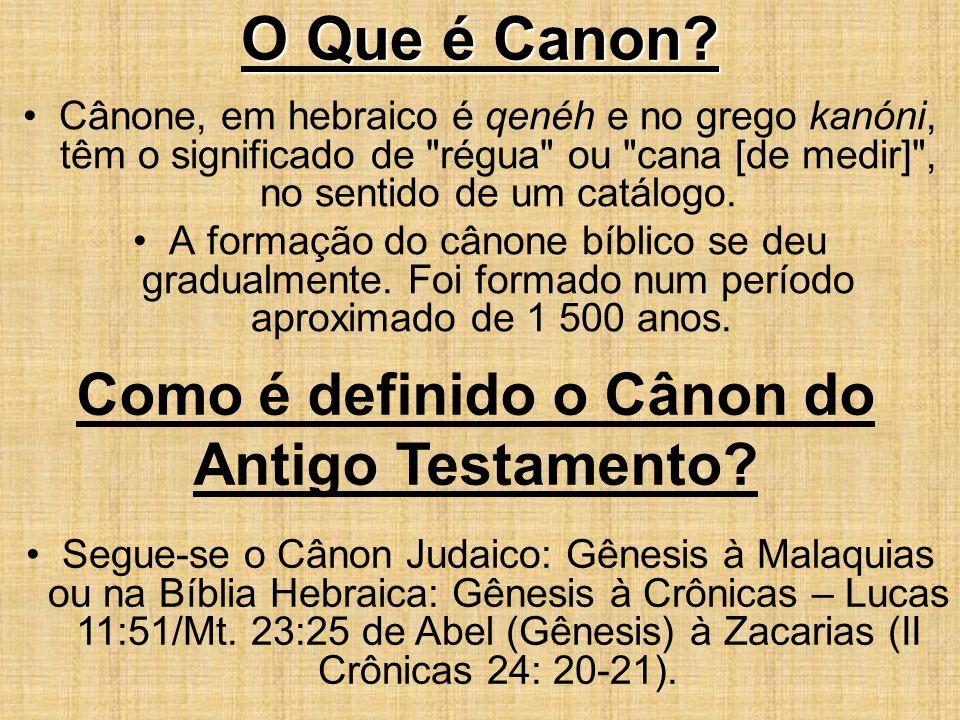 Como é definido o Cânon do Antigo Testamento