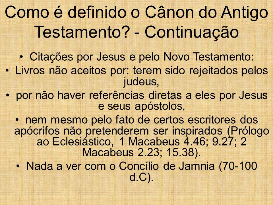 Como é definido o Cânon do Antigo Testamento - Continuação