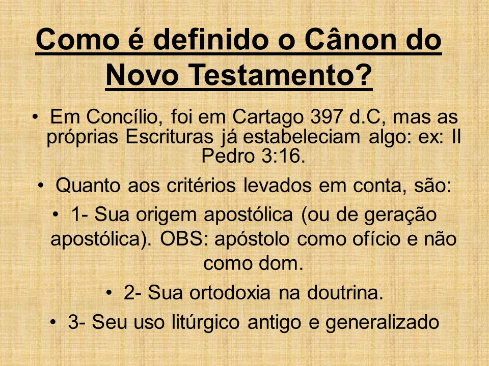 Como é definido o Cânon do Novo Testamento