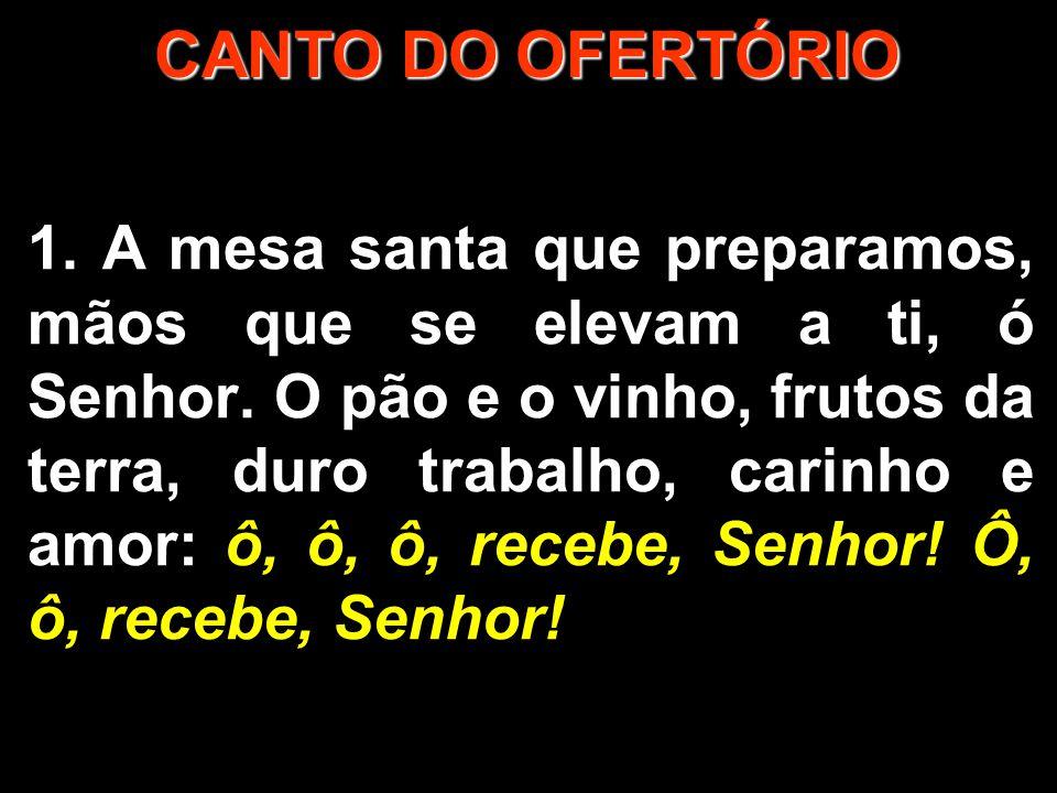 CANTO DO OFERTÓRIO