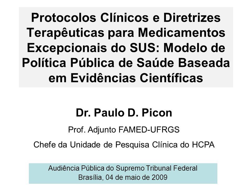 Protocolos Clínicos e Diretrizes Terapêuticas para Medicamentos Excepcionais do SUS: Modelo de Política Pública de Saúde Baseada em Evidências Científicas
