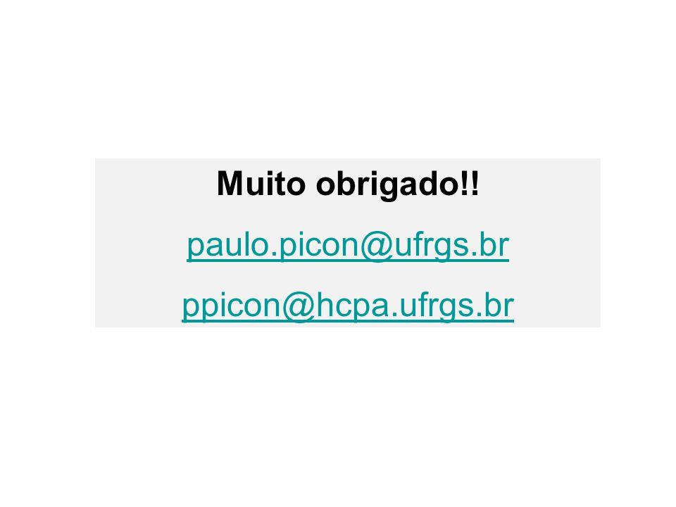 Muito obrigado!! paulo.picon@ufrgs.br ppicon@hcpa.ufrgs.br