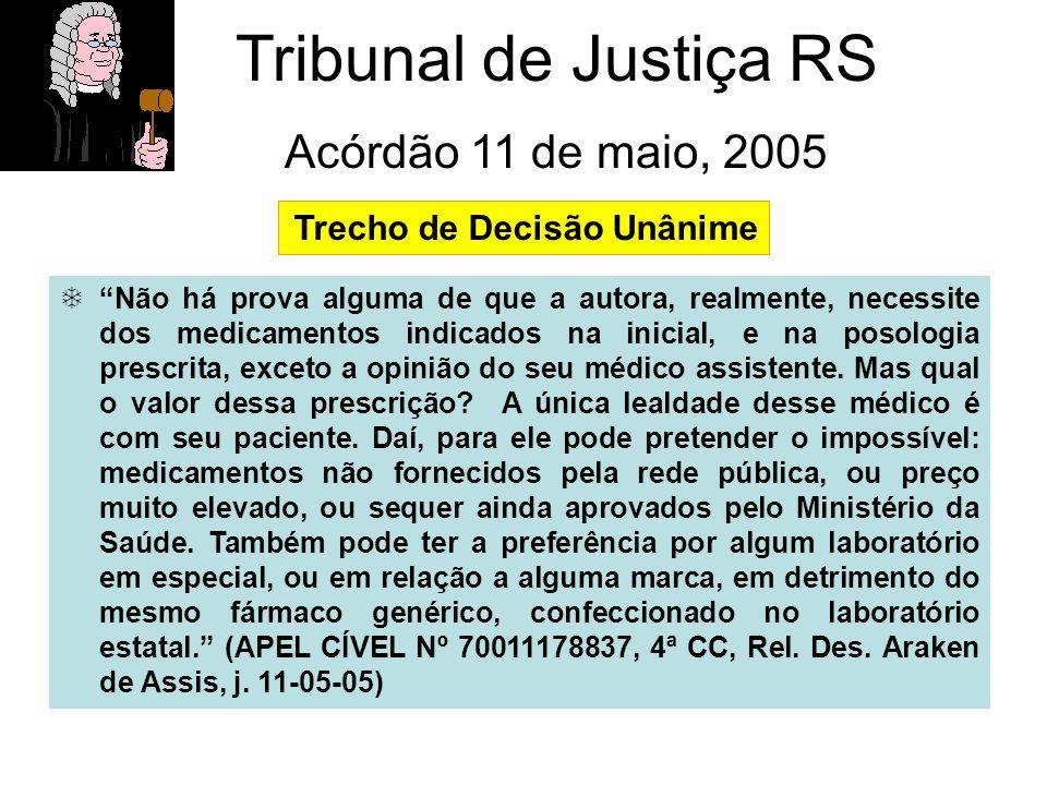 Tribunal de Justiça RS Acórdão 11 de maio, 2005