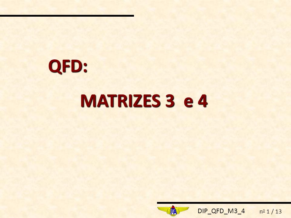 QFD: MATRIZES 3 e 4