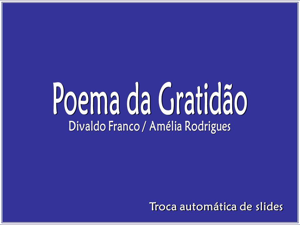Divaldo Franco / Amélia Rodrigues Troca automática de slides