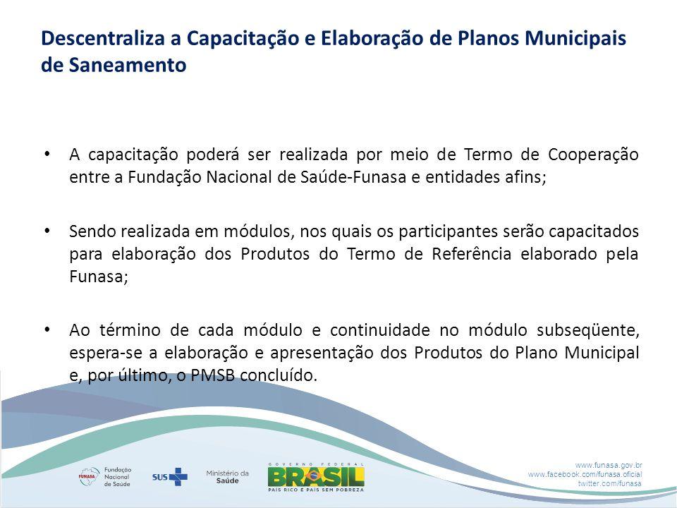 Descentraliza a Capacitação e Elaboração de Planos Municipais de Saneamento