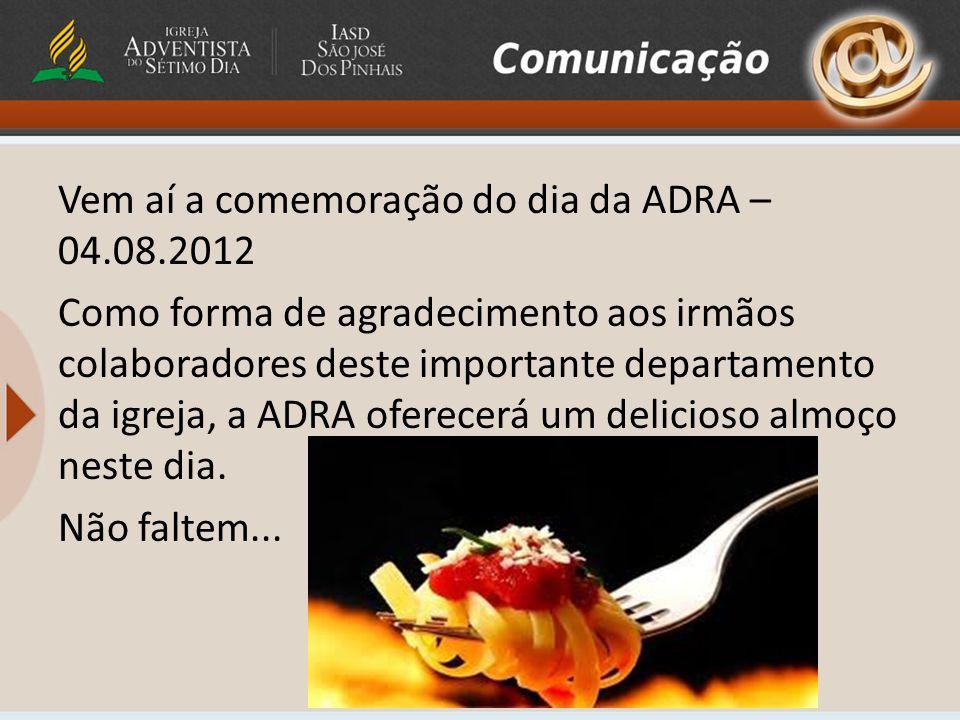 Vem aí a comemoração do dia da ADRA – 04. 08