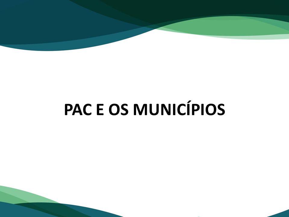 PAC E OS MUNICÍPIOS