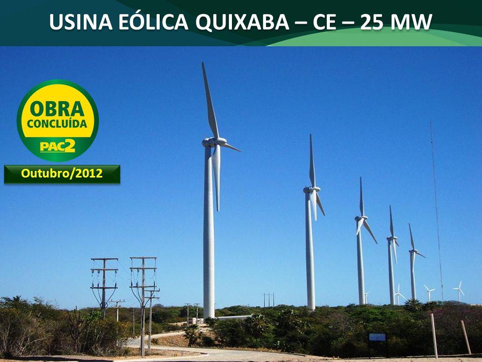 USINA EÓLICA QUIXABA – CE – 25 MW