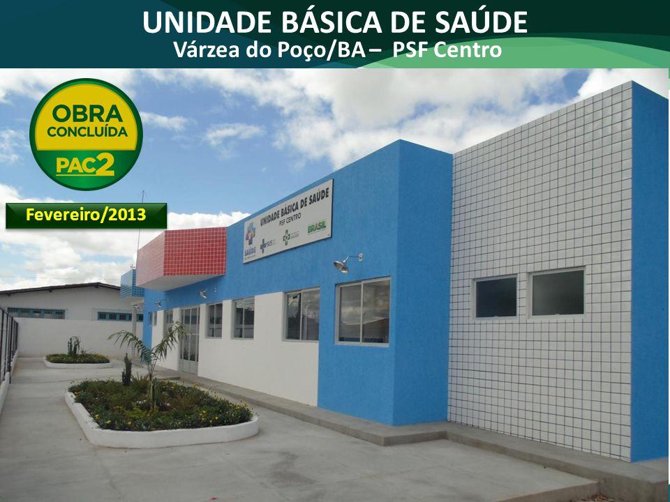 UNIDADE BÁSICA DE SAÚDE Várzea do Poço/BA – PSF Centro