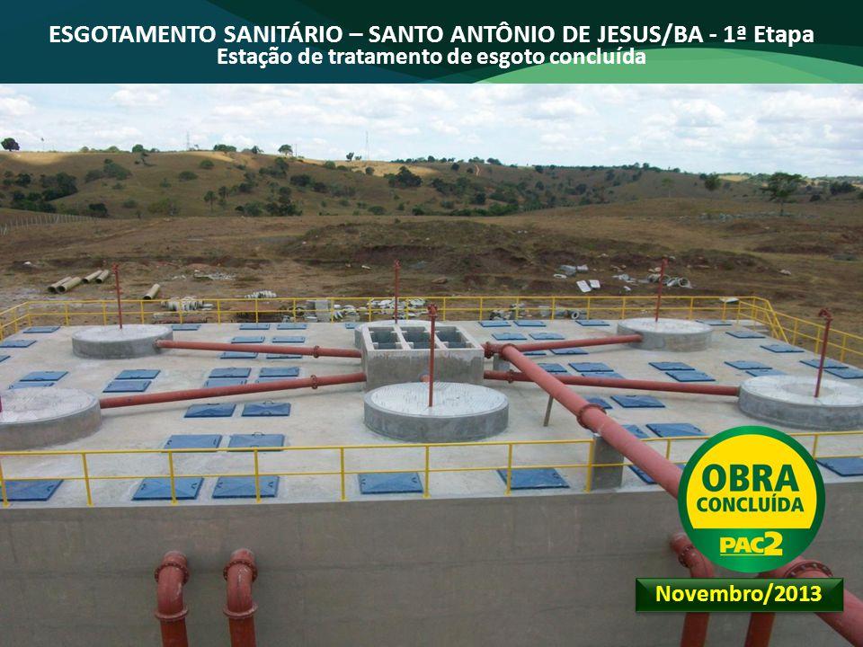 ESGOTAMENTO SANITÁRIO – SANTO ANTÔNIO DE JESUS/BA - 1ª Etapa