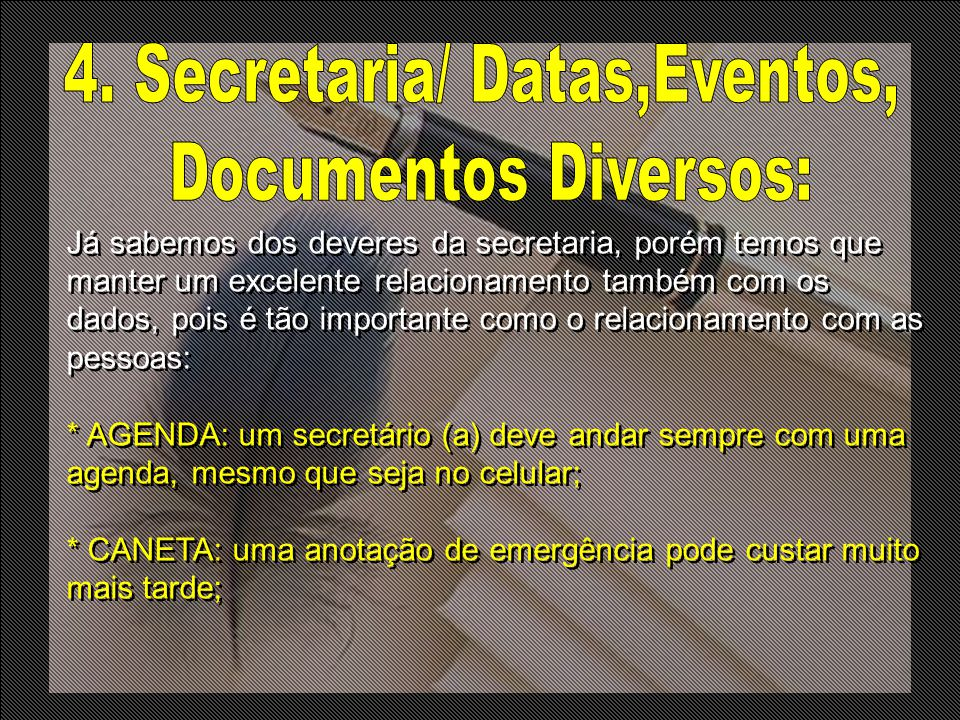 4. Secretaria/ Datas,Eventos,