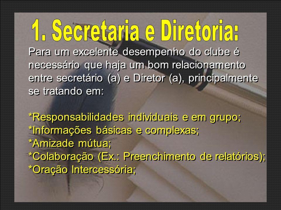 1. Secretaria e Diretoria: