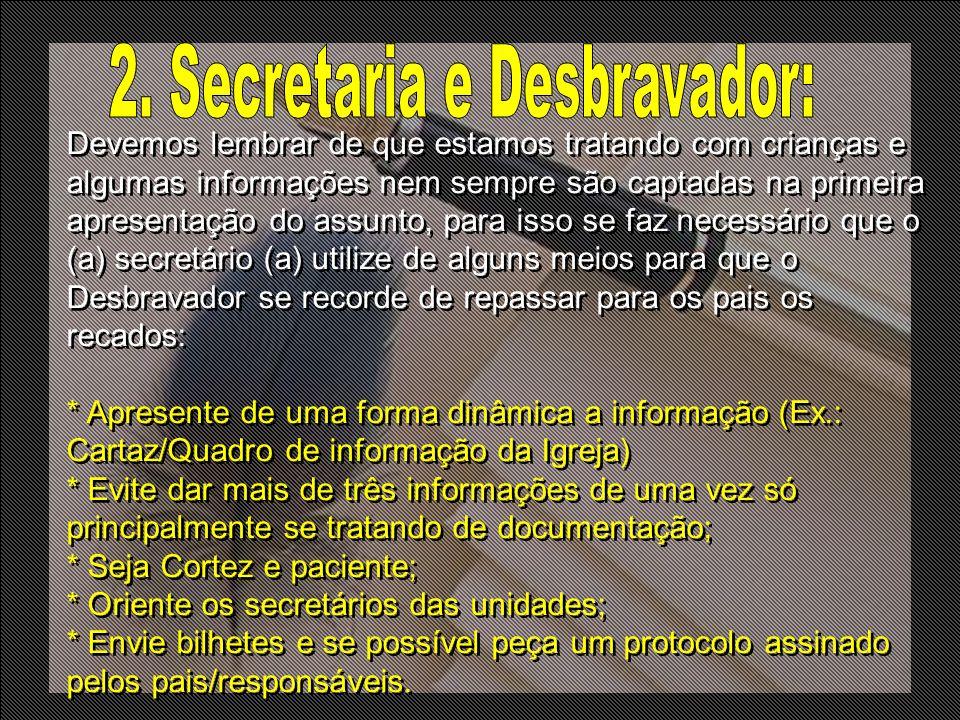 2. Secretaria e Desbravador: