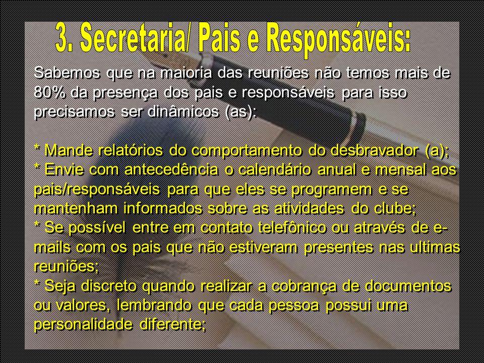 3. Secretaria/ Pais e Responsáveis: