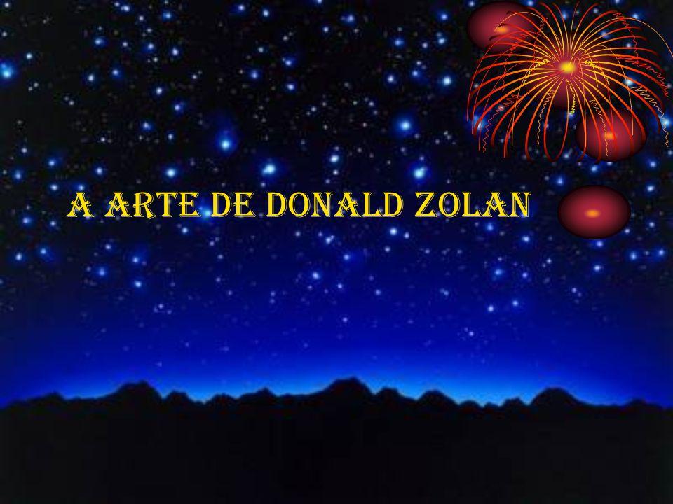A ARTE DE DONALD ZOLAN