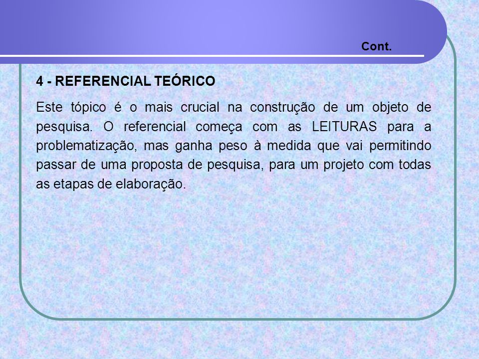 Cont. 4 - REFERENCIAL TEÓRICO.