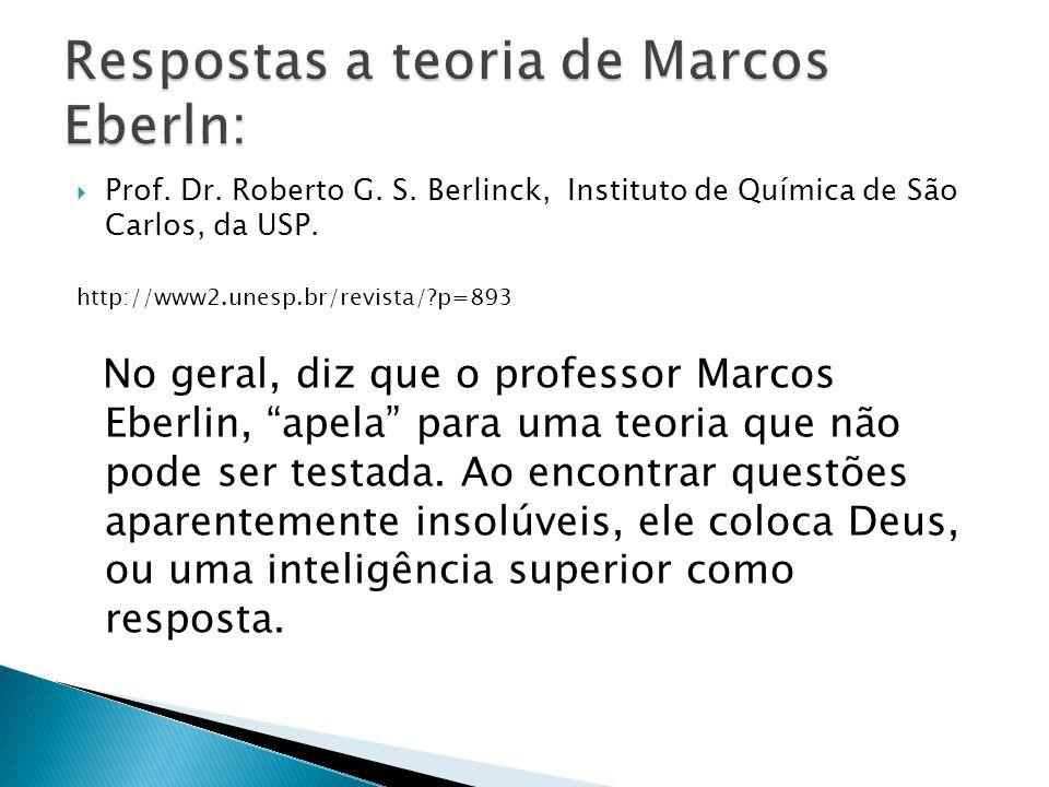 Respostas a teoria de Marcos Eberln: