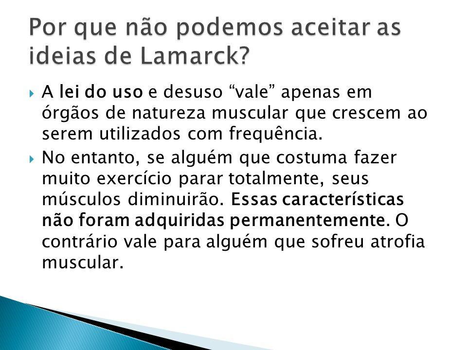 Por que não podemos aceitar as ideias de Lamarck