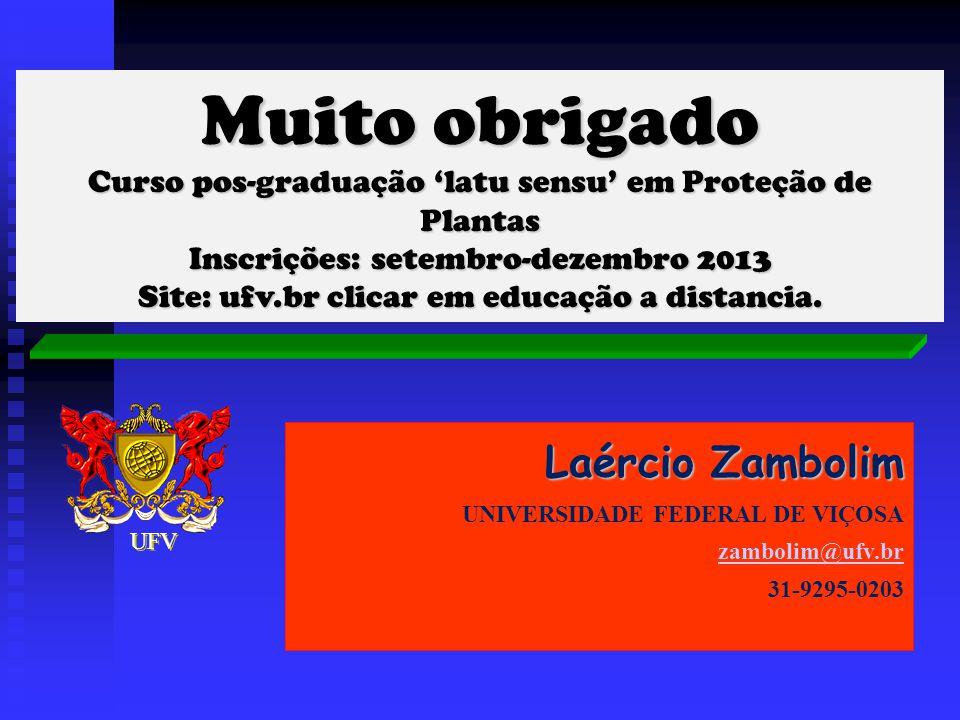Muito obrigado Laércio Zambolim