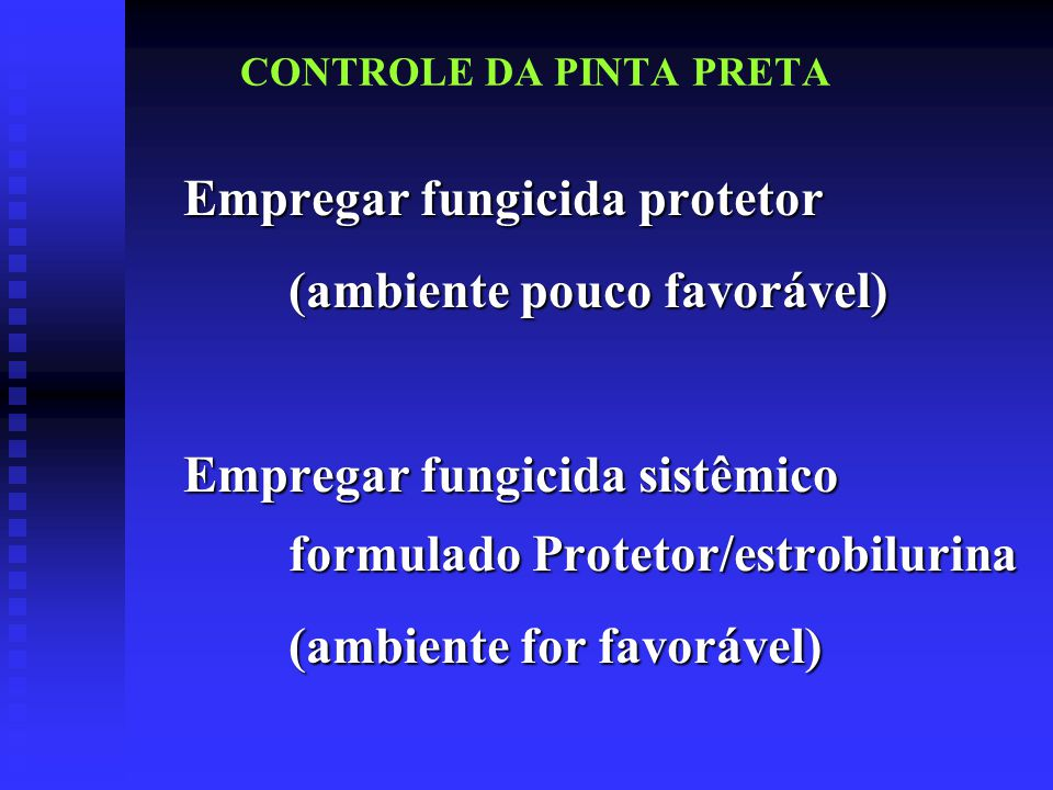CONTROLE DA PINTA PRETA