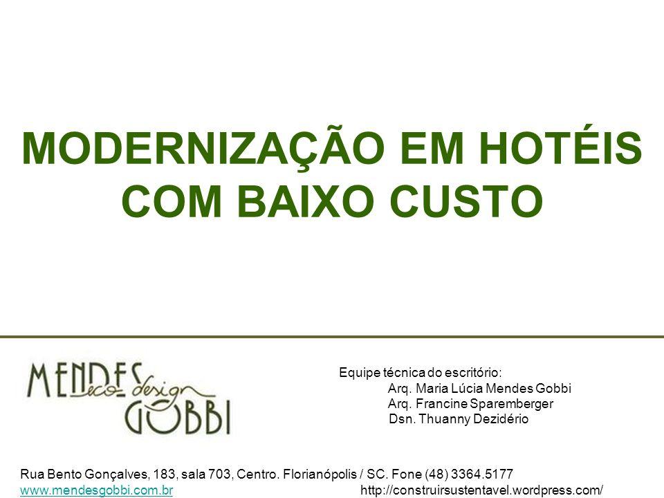 MODERNIZAÇÃO EM HOTÉIS COM BAIXO CUSTO