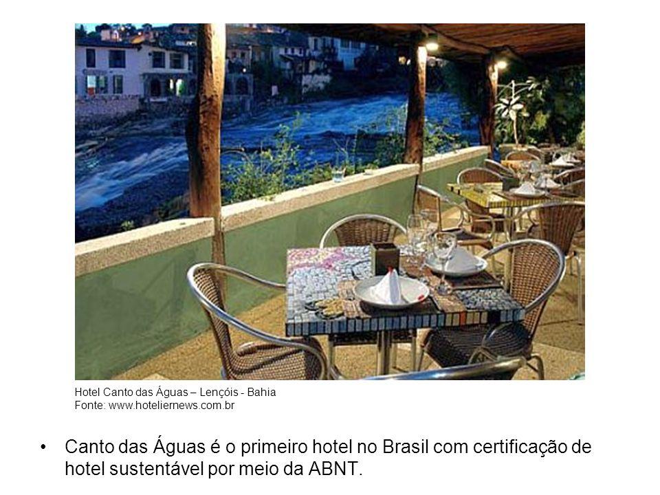Canto das Águas é o primeiro hotel no Brasil com certificação de hotel sustentável por meio da ABNT.