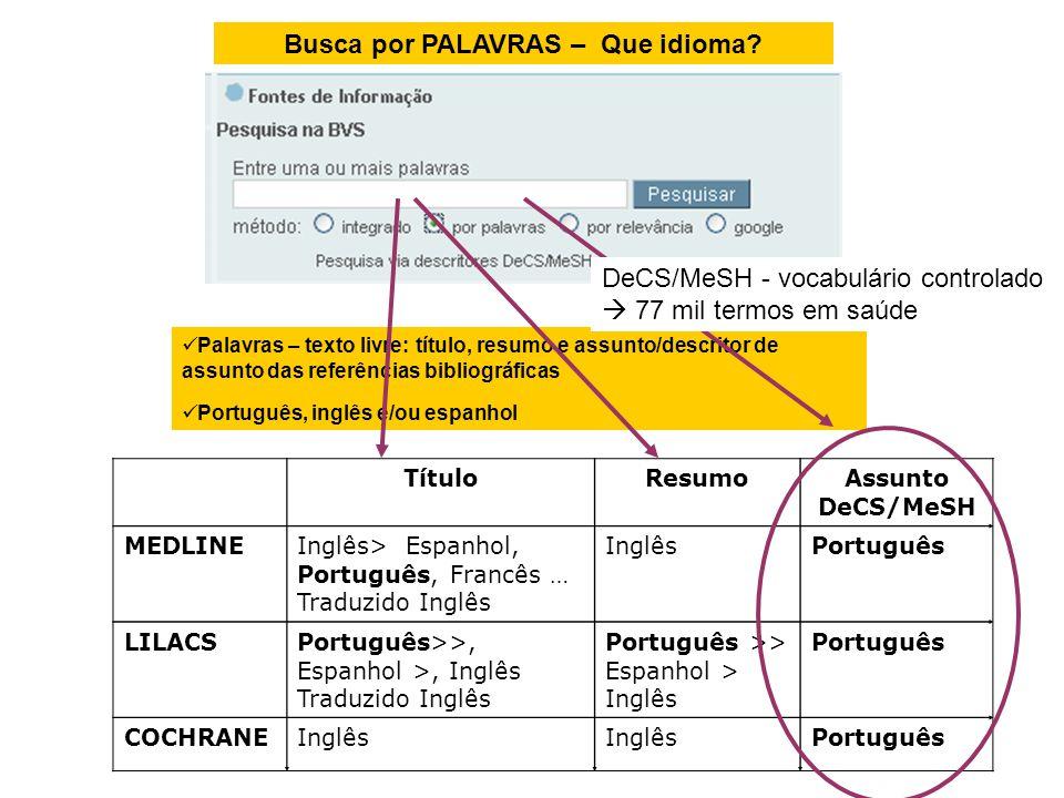 Busca por PALAVRAS – Que idioma