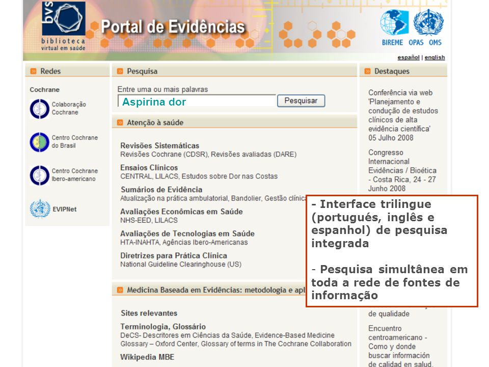 Aspirina dor - Interface trilingue (portugués, inglês e espanhol) de pesquisa integrada.