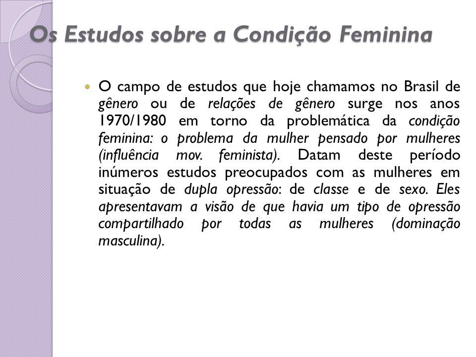 Os Estudos sobre a Condição Feminina