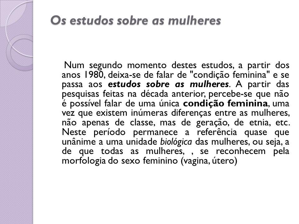 Os estudos sobre as mulheres