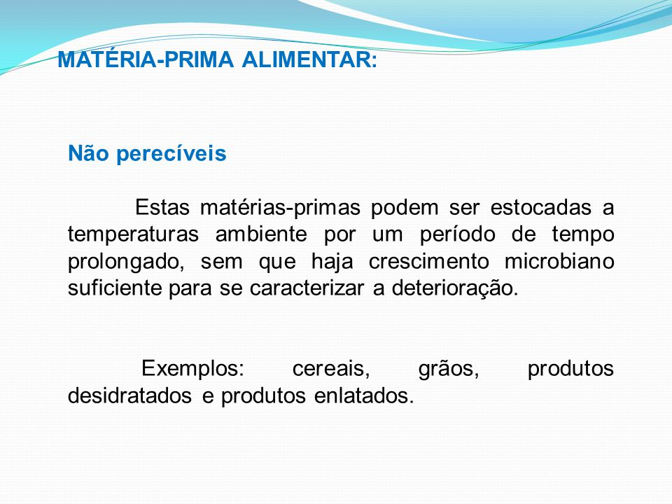 MATÉRIA-PRIMA ALIMENTAR:
