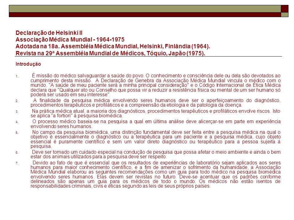 Declaração de Helsinki II Associação Médica Mundial - 1964-1975