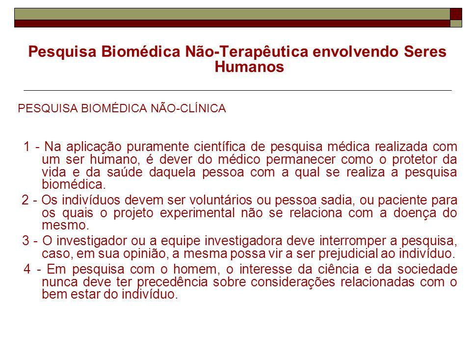 Pesquisa Biomédica Não-Terapêutica envolvendo Seres Humanos