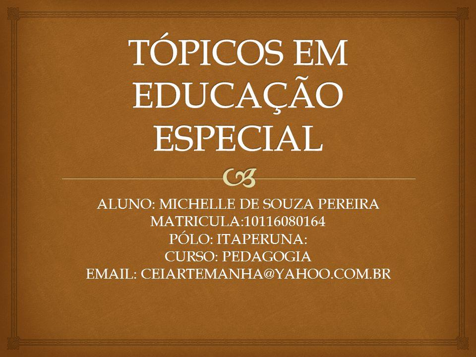 TÓPICOS EM EDUCAÇÃO ESPECIAL