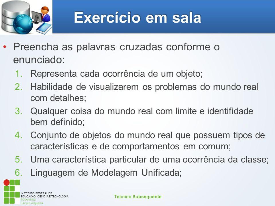 Exercício em sala Preencha as palavras cruzadas conforme o enunciado: