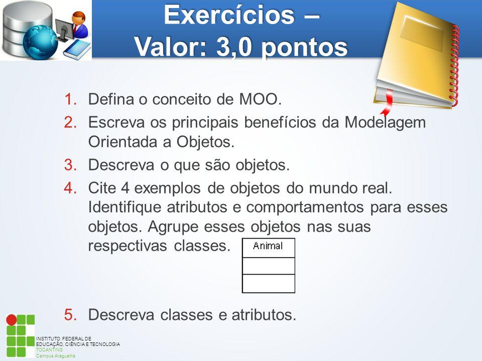 Exercícios – Valor: 3,0 pontos