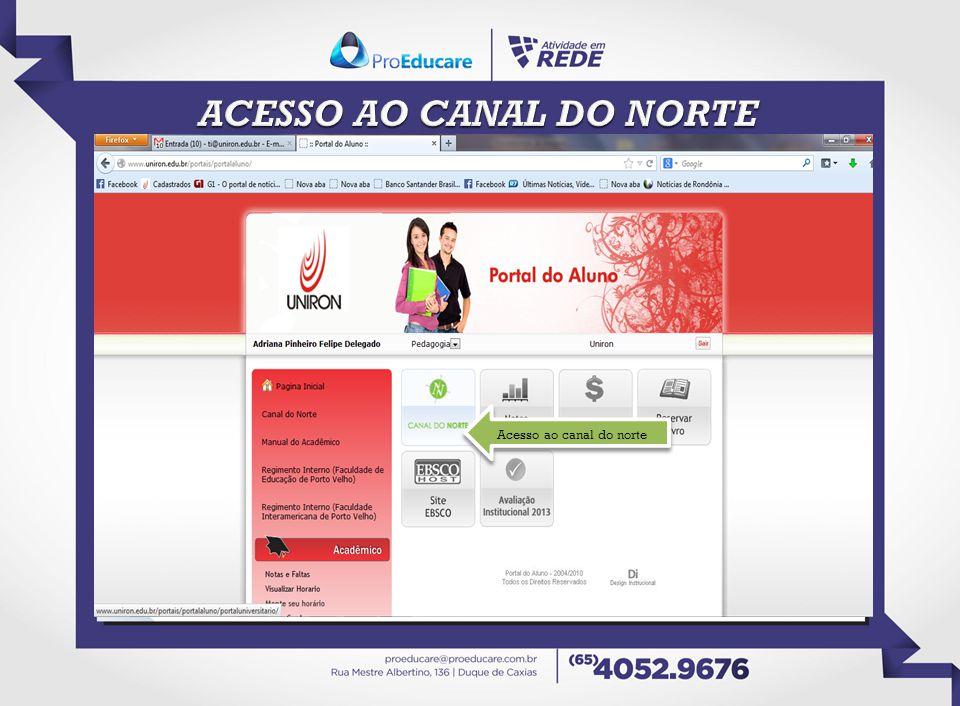 ACESSO AO CANAL DO NORTE