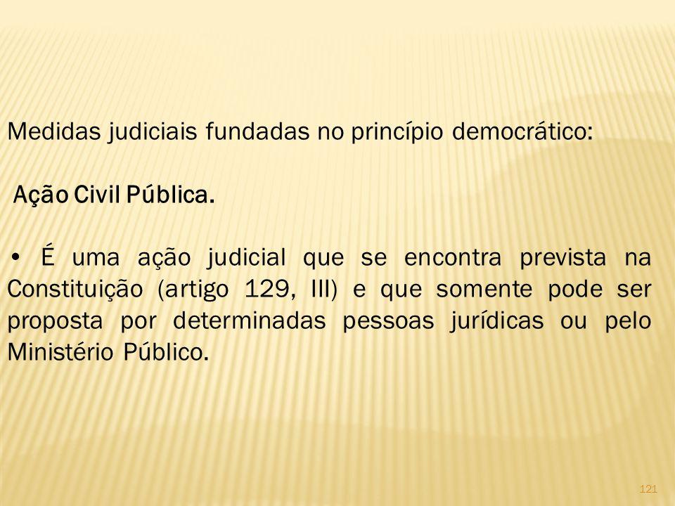 Medidas judiciais fundadas no princípio democrático: