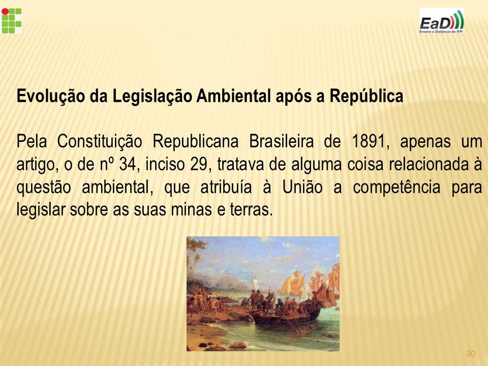 Evolução da Legislação Ambiental após a República
