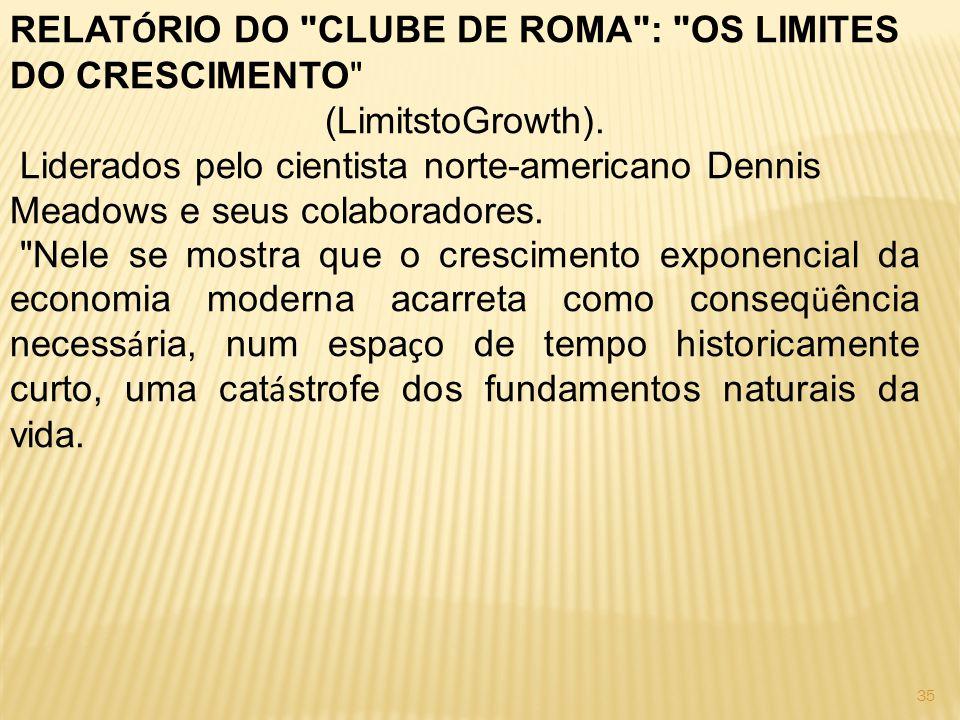 RELATÓRIO DO CLUBE DE ROMA : OS LIMITES DO CRESCIMENTO