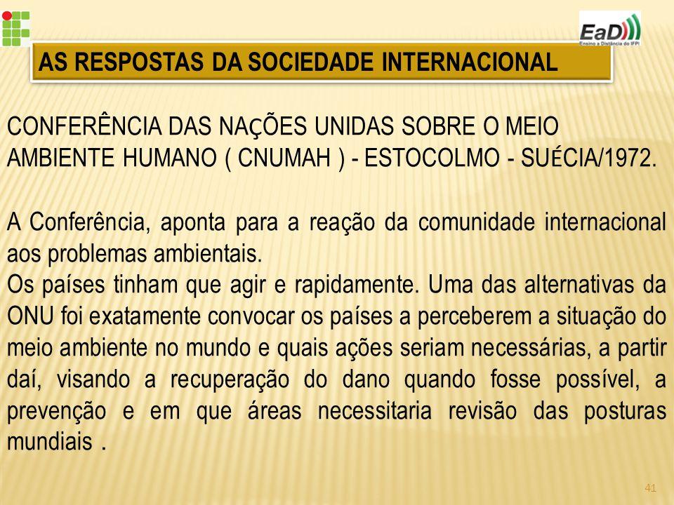 AS RESPOSTAS DA SOCIEDADE INTERNACIONAL