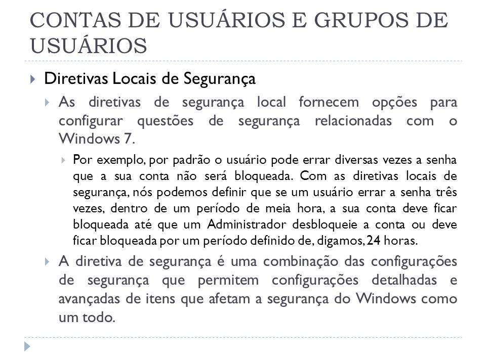 CONTAS DE USUÁRIOS E GRUPOS DE USUÁRIOS