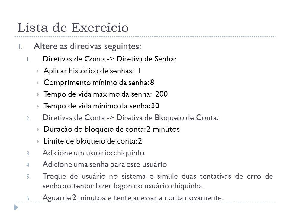 Lista de Exercício Altere as diretivas seguintes: