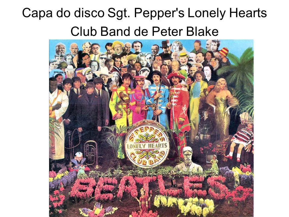 Capa do disco Sgt. Pepper s Lonely Hearts Club Band de Peter Blake